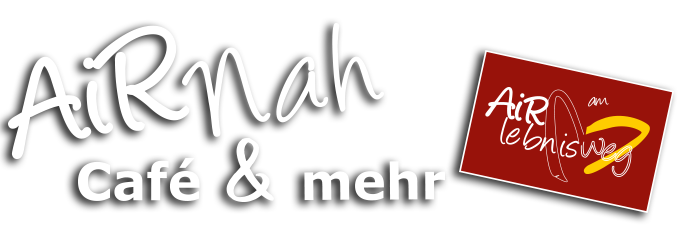 AiRNah Café & mehr - Frühstück, Café & warme Küche - Sorpesee - Sundern-Amecke