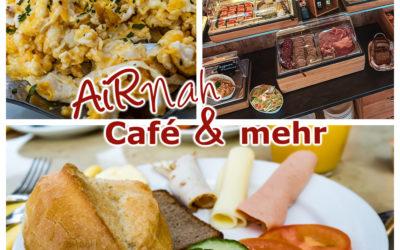 Ab sofort wieder: Frühstücksbuffet im AiRnah Café
